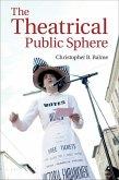 Theatrical Public Sphere (eBook, ePUB)