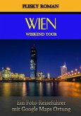 Wien Weekend Tour (eBook, ePUB)