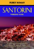 Santorini Weekend Tour (eBook, ePUB)