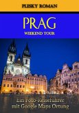Prag Weekend Tour (eBook, ePUB)