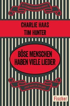 Böse Menschen haben viele Lieder (eBook, ePUB) - Haas, Charles S.; Hunter, Tim