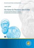 Von Homer bis Theodosius dem Groen (eBook, ePUB)