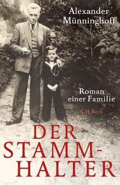 Der Stammhalter (eBook, ePUB) - Münninghoff, Alexander