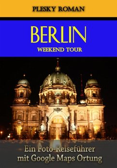 Berlin Weekend Tour (eBook, ePUB) - Plesky, Roman