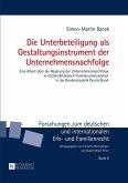 Die Unterbeteiligung als Gestaltungsinstrument der Unternehmensnachfolge (eBook, ePUB)