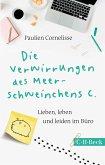 Die Verwirrungen des Meerschweinchens C. (eBook, ePUB)