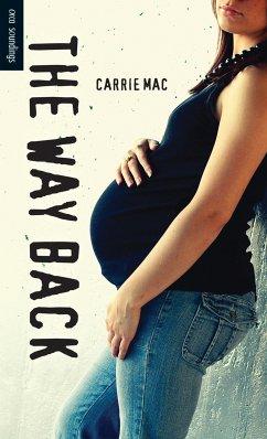 The Way Back (eBook, ePUB) - Mac, Carrie
