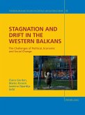 Stagnation and Drift in the Western Balkans (eBook, PDF)