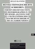 Revolutionsgeschichte schreiben (eBook, PDF)