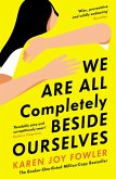 We Are All Completely Beside Ourselves (eBook, ePUB)