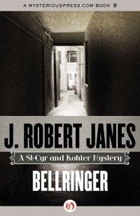 Bellringer (eBook, ePUB) - Janes, J. Robert
