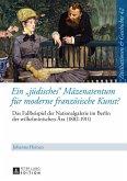 Ein juedisches Maezenatentum fuer moderne franzoesische Kunst? (eBook, ePUB)