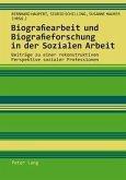 Biografiearbeit und Biografieforschung in der Sozialen Arbeit (eBook, PDF)