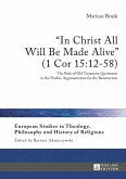 In Christ All Will Be Made Alive (1 Cor 15:12-58) (eBook, PDF)