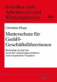 Mutterschutz fuer GmbH-Geschaeftsfuehrerinnen (eBook, ePUB)