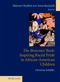 The Brownies' Book Inspiring Racial Pride in African-American Children (eBook, PDF)