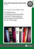Die Bedeutung der Religionswissenschaft und ihrer Subdisziplinen als Bezugswissenschaften fuer die Theologie (eBook, PDF)