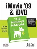 iMovie '09 & iDVD: The Missing Manual (eBook, PDF)