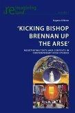 'Kicking Bishop Brennan Up the Arse' (eBook, PDF)
