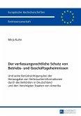 Der verfassungsrechtliche Schutz von Betriebs- und Geschaeftsgeheimnissen (eBook, ePUB)