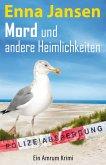 Mord und andere Heimlichkeiten (eBook, ePUB)
