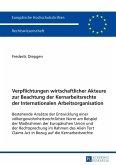 Verpflichtungen wirtschaftlicher Akteure zur Beachtung der Kernarbeitsrechte der Internationalen Arbeitsorganisation (eBook, ePUB)