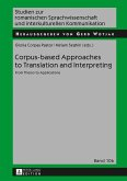 Corpus-based Approaches to Translation and Interpreting (eBook, ePUB)