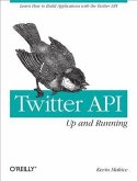 Twitter API: Up and Running (eBook, PDF)