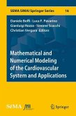 Mathematical and Numerical Modeling of the Cardiovascular System and Applications