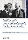 Intellektuelle und Antiintellektuelle im 20. Jahrhundert (eBook, PDF)