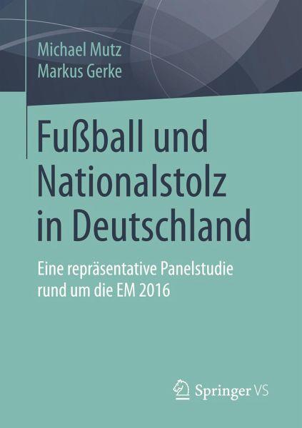 Fussball Und Nationalstolz In Deutschland