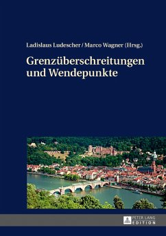 Grenzueberschreitungen und Wendepunkte (eBook, ePUB)