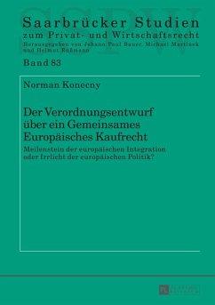 Der Verordnungsentwurf ueber ein Gemeinsames Europaeisches Kaufrecht (eBook, ePUB) - Konecny, Norman