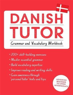 Danish Tutor: Grammar and Vocabulary Workbook (Learn Danish with Teach Yourself) - Hansen, Jesper; Grydehoj, Anne