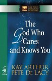 God Who Cares and Knows You (eBook, ePUB)