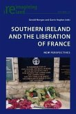 Southern Ireland and the Liberation of France (eBook, PDF)
