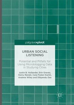 Urban Social Listening - Hollander, Justin B.; Graves, Erin; Renski, Henry; Foster-Karim, Cara; Wiley, Andrew; Das, Dibyendu