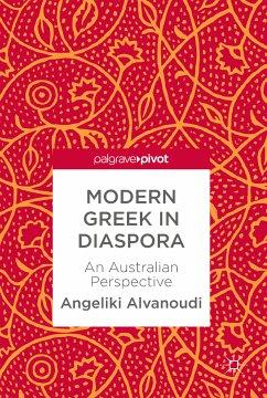 Modern Greek in Diaspora (eBook, PDF) - Alvanoudi, Angeliki