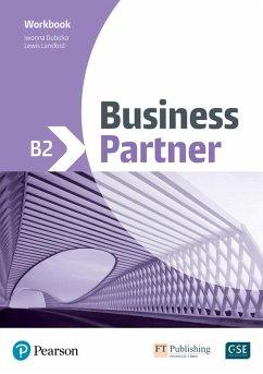 Business Partner B2 Workbook - Rogers, John; Lansford, Lewis; Dubicka, Iwona