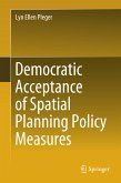 Democratic Acceptance of Spatial Planning Policy Measures (eBook, PDF)