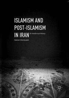 Islamism and Post-Islamism in Iran - Shahibzadeh, Yadullah