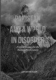 Pakistan and a World in Disorder