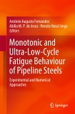 Monotonic and Ultra-Low-Cycle Fatigue Behaviour of Pipeline Steels (eBook, PDF)