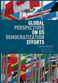 Global Perspectives on US Democratization Efforts