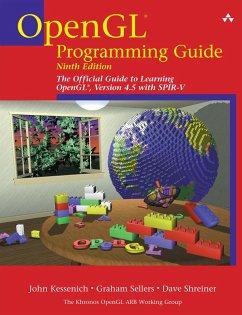 OpenGL Programming Guide (eBook, PDF) - Kessenich, John; Sellers, Graham; Shreiner, Dave