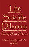 The Suicide Dilemma