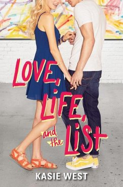 Love, Life, and the List - West, Kasie