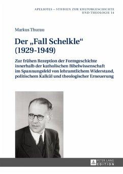 Der Fall Schelkle (1929-1949) (eBook, PDF) - Thurau, Markus