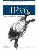 IPv6 Network Administration (eBook, PDF)