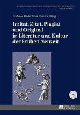 Imitat, Zitat, Plagiat und Original in Literatur und Kultur der Fruehen Neuzeit (eBook, ePUB)